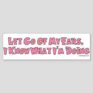 Let Go Now Bumper Sticker