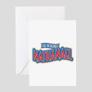 The Incredible Nathanael Greeting Card