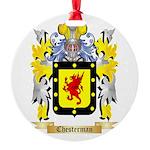 Chesterman 2 Round Ornament