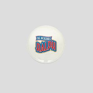 The Incredible Ralph Mini Button