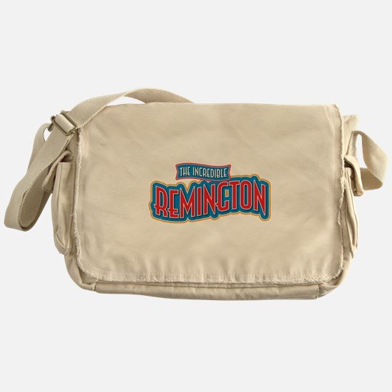The Incredible Remington Messenger Bag
