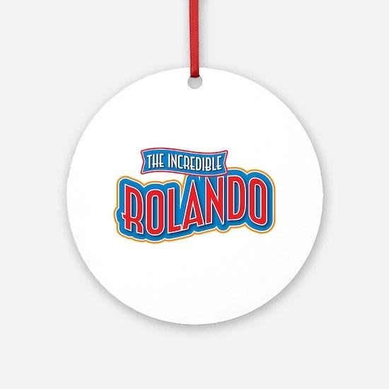 The Incredible Rolando Ornament (Round)