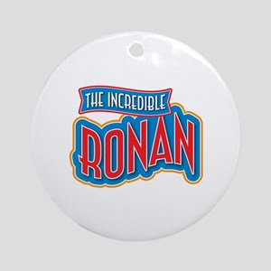 The Incredible Ronan Ornament (Round)