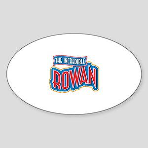 The Incredible Rowan Sticker