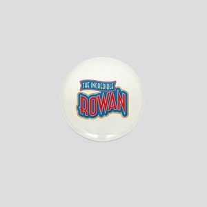 The Incredible Rowan Mini Button