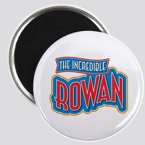 The Incredible Rowan Magnet