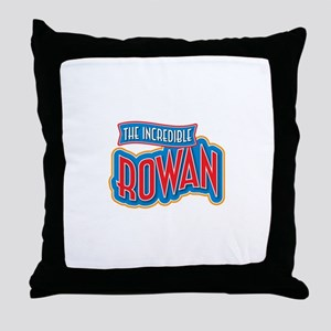 The Incredible Rowan Throw Pillow