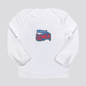The Incredible Rowan Long Sleeve T-Shirt
