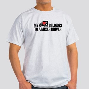 My Heart Belongs To A Mixer Driver Light T-Shirt