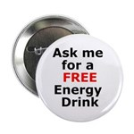 """Free Energy Drink 2.25"""" Button (100 pack)"""
