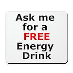 Free Energy Drink Mousepad