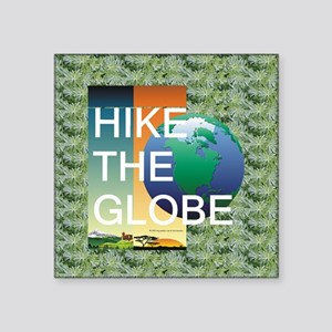 "TOP Hiking Slogan Square Sticker 3"" x 3"""