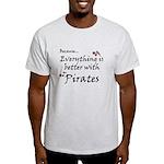 Better with Pirates T-Shirt light