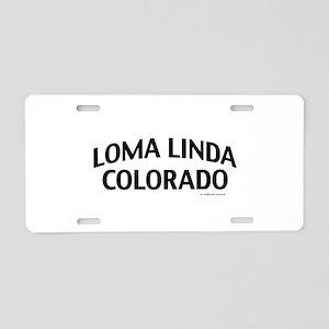 Loma Linda Colorado Aluminum License Plate