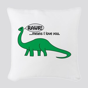 Rawr Means I Love You Woven Throw Pillow