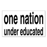 One Nation Under Educated Sticker (Rectangle)