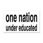 One Nation Under Educated Car Magnet 20 x 12