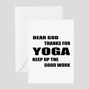 Dear god thanks for Yoga Keep up the Greeting Card