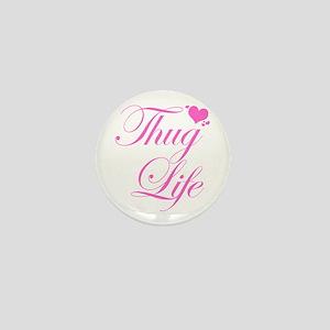 Baby Girl THUG LIFE Mini Button