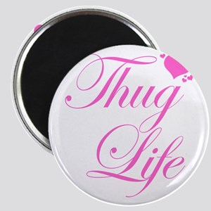 Baby Girl THUG LIFE Magnets
