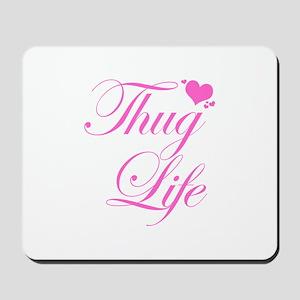 Baby Girl THUG LIFE Mousepad