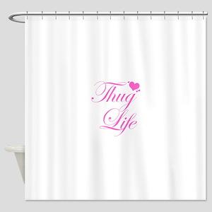 Baby Girl THUG LIFE Shower Curtain