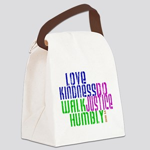 Love Kindness, Walk Gently, Do Justice Canvas Lunc