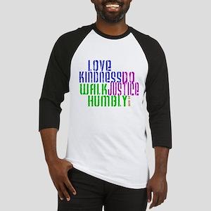 Love Kindness, Walk Gently, Do Justice Baseball Je