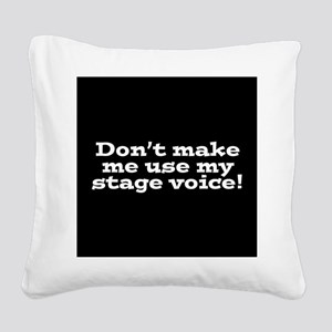 Stage Voice Square Canvas Pillow