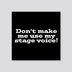 Stage Voice Sticker