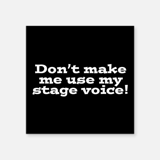 Stage Voice Sticker