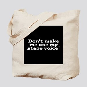 Stage Voice Tote Bag