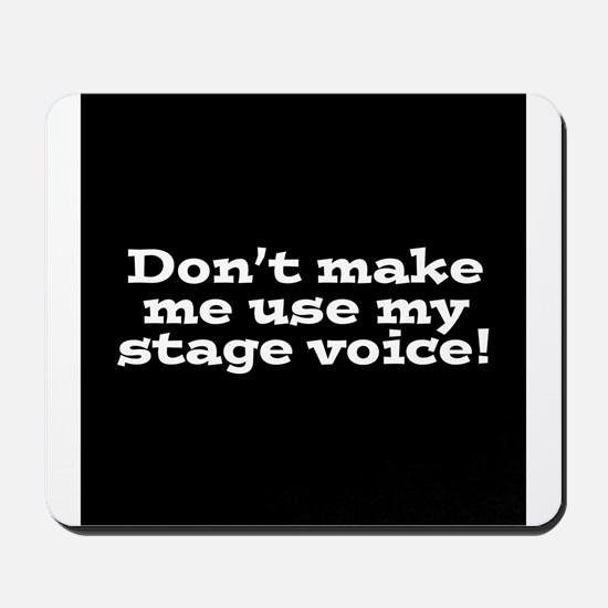 Stage Voice Mousepad