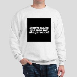 Stage Voice Sweatshirt