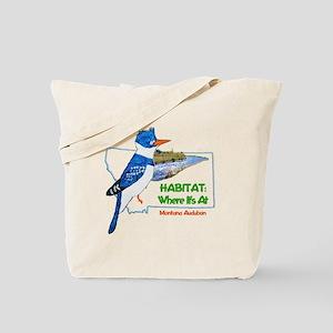 Montana Audubon Habitat: Where It's At Tote Bag