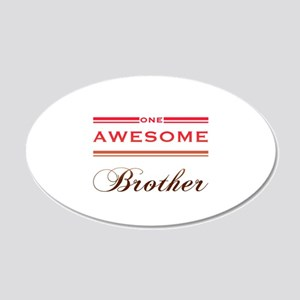 One Awesome Brother 20x12 Oval Wall Decal
