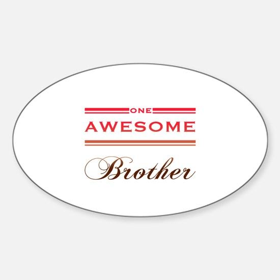 One Awesome Brother Sticker (Oval)