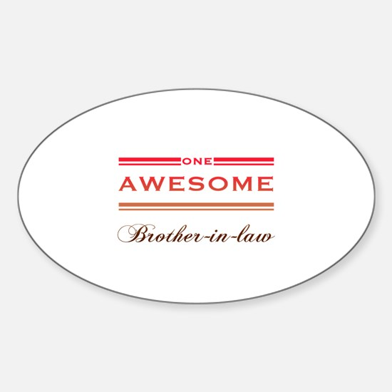 One Awesome Brother-In-Law Sticker (Oval)