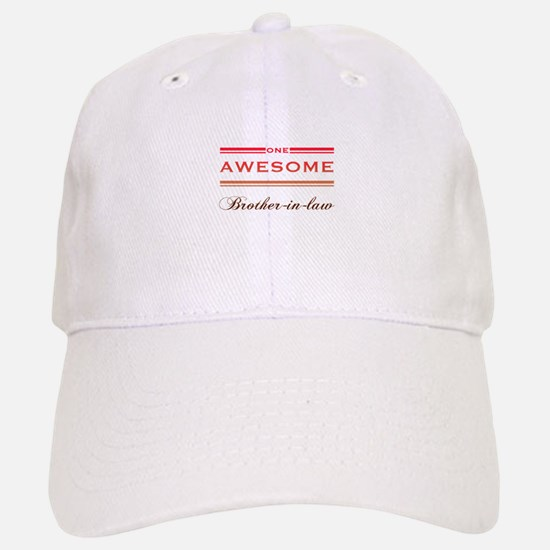 One Awesome Brother-In-Law Baseball Baseball Cap