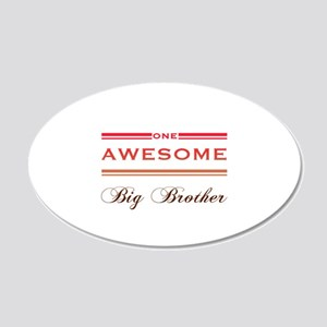 One Awesome Big Brother 20x12 Oval Wall Decal