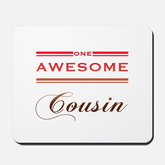 One Awesome Cousin Mousepad