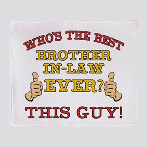 Best Brother-In-Law Ever Throw Blanket