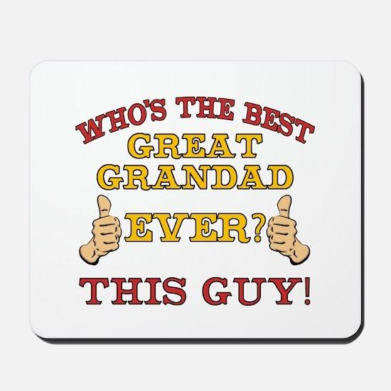 Best Great Grandad Ever Mousepad