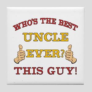Best Uncle Ever Tile Coaster