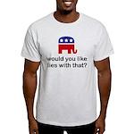 the GOP - would you like lies Ash Grey T-Shirt