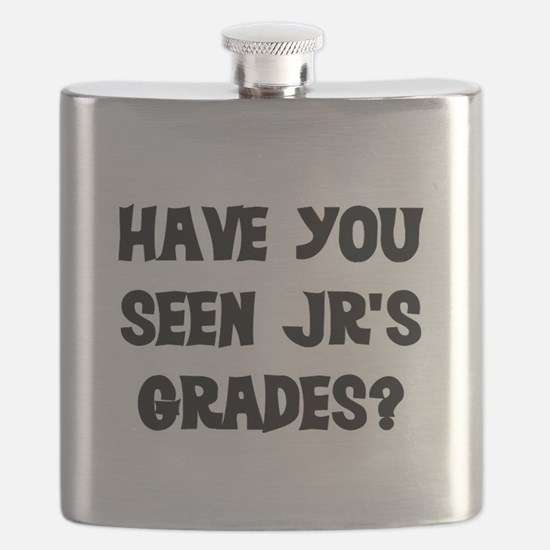HAVE YOU SEEN JR'S GRADES? Flask