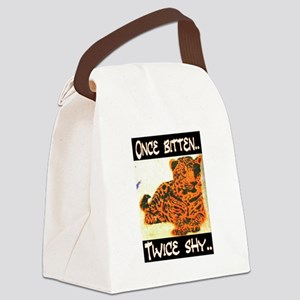ONCE BITTEN - TWICE SHY Canvas Lunch Bag