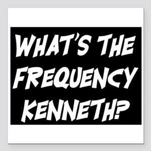 """WHAT'S THE FREQUENCY? Square Car Magnet 3"""" x 3"""""""