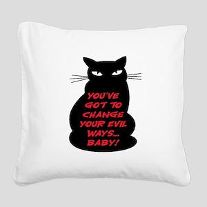 EVIL WAYS #2 Square Canvas Pillow