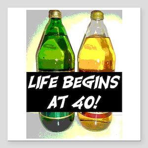 "LIFE BEGINS AT 40! #3 Square Car Magnet 3"" x 3"""